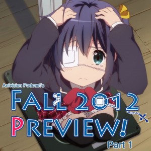Fall 2012 Anime Preview Part 1