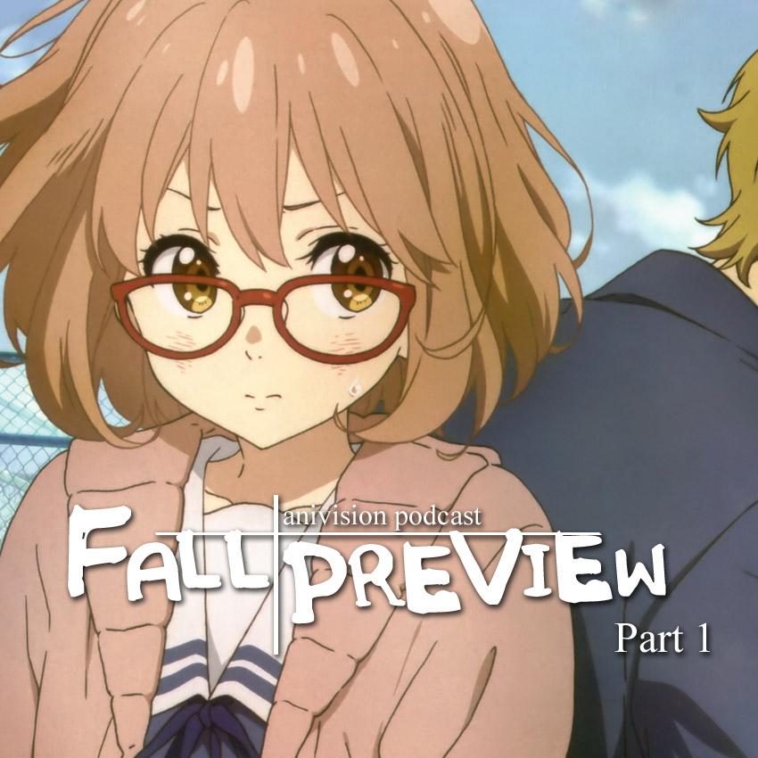 Fall 2013 Anime Season Preview Part 1